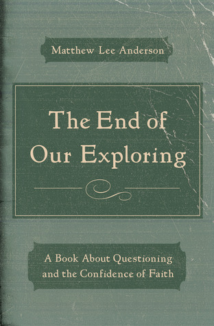 The End of Our Exploring book cover